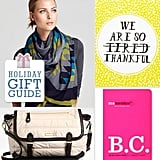 If there's a special mom-to-be on your shopping list this holiday season, save the baby gifts for next year, and treat her to something that's all about her. Lil has some great gift ideas for pregnant women who'll be celebrating for two.
