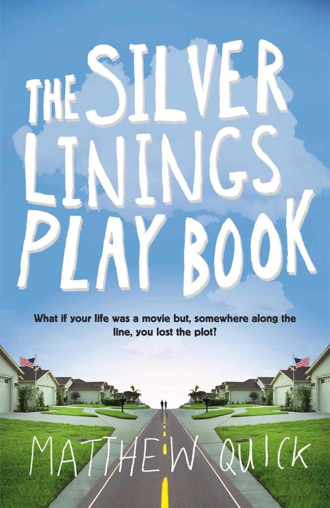 Pennsylvania: The Silver Linings Playbook by Matthew Quick