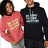 Be Kind to One Another Hoodie