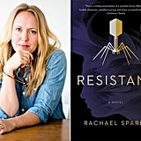 Resistant by Rachael Sparks (Out Oct. 16)