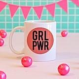 """""""GRL PWR"""" Mug"""