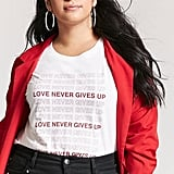 Forever 21 Love Never Gives Up Tee