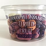 Pass: Chocolate Covered Dried Fruit ($5)