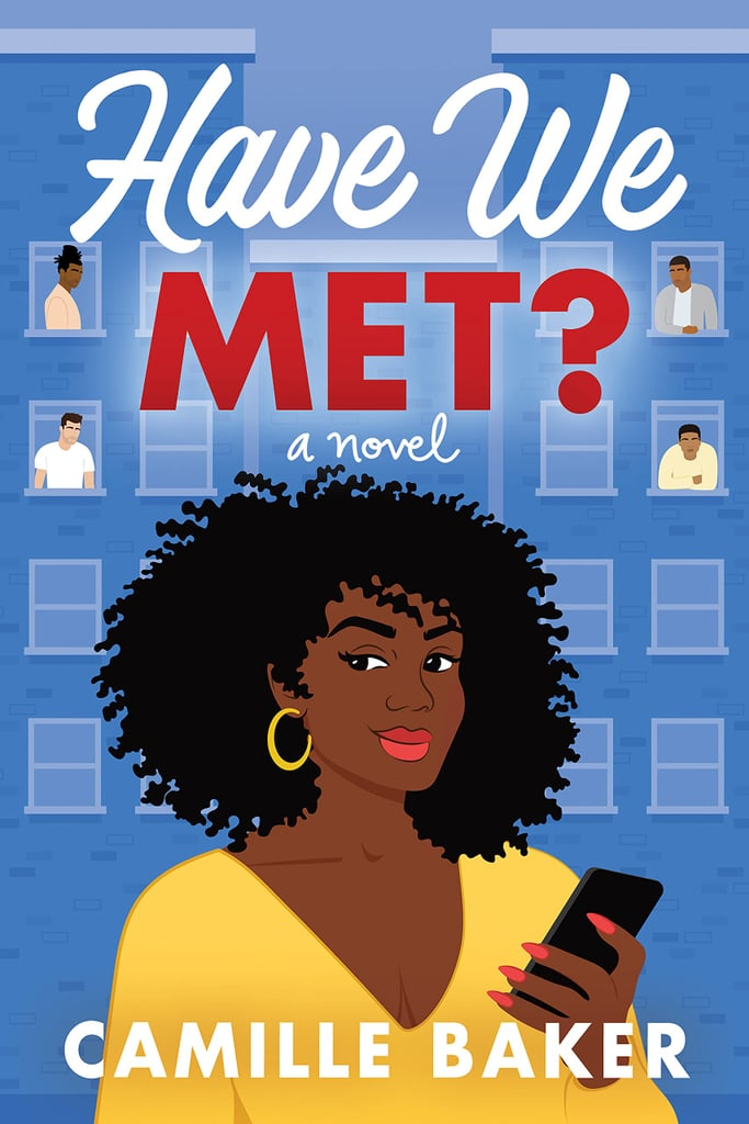 Have We Met? by Camille Baker
