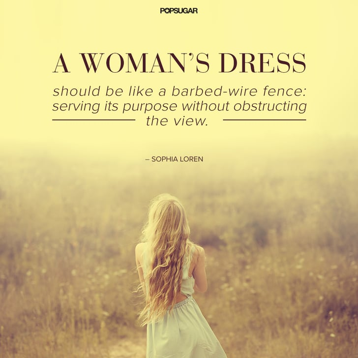 Wedding Gown Quotes: In Fashion, There's Nothing Quite As Necessary As A Good