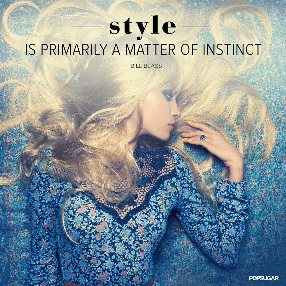 It 39 S A Basic Instinct Fashion Quotes Pinterest Popsugar Fashion Photo 30