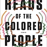 Heads of the Coloured People by Nafissa Thompson-Spires