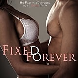 Fixed Forever, Out June 25