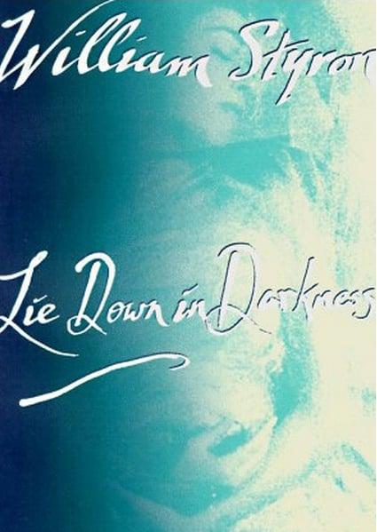 Lie Down in Darkness by William Styron