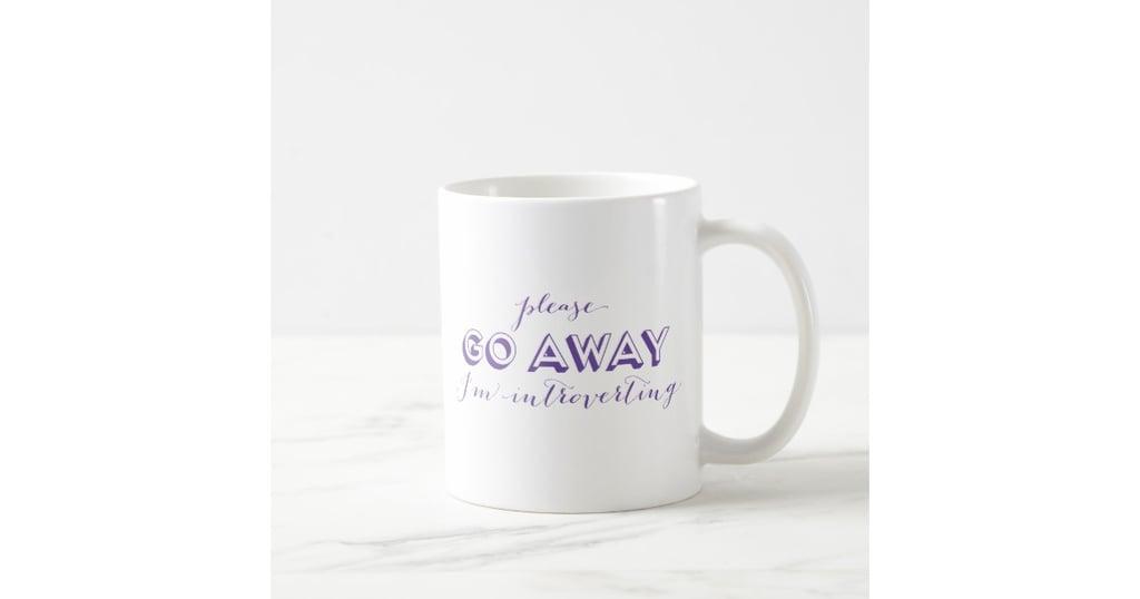I'm Introverting Coffee Mug
