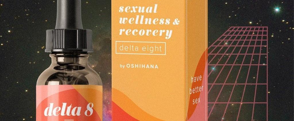 Oshihana Delta-8 Ingestible Sex Oil Review