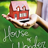 Emily Giffin's favorite book of 2014: House of Wonder by Sarah Healy