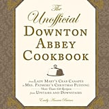 The Unofficial Downton Abbey Cookbook ($17)