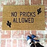 No Pricks Allowed