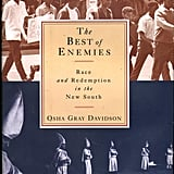 The Best of Enemies by Osha Gray Davidson