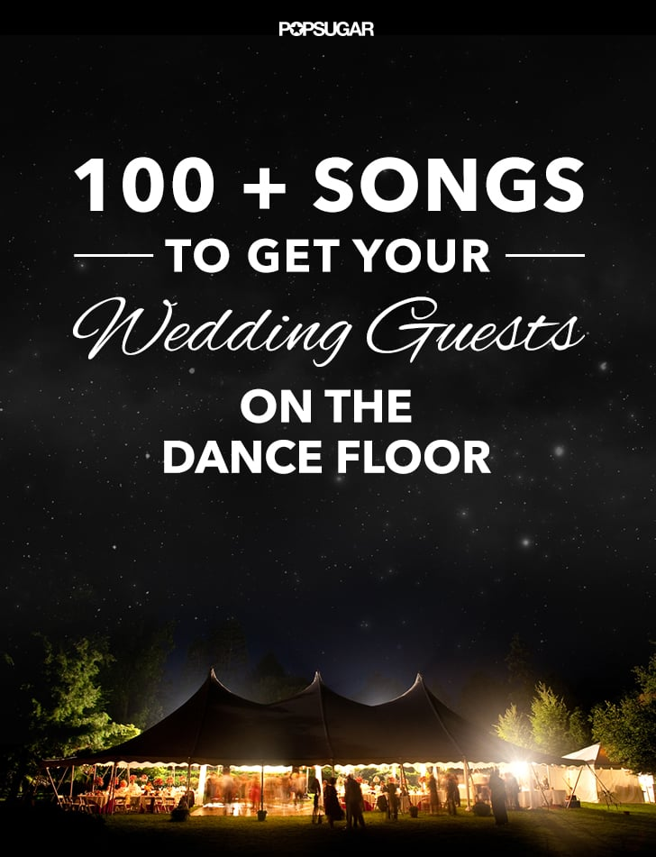 100 Pop Songs For a Wedding | Best Dance Songs For a Wedding ...