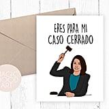 Eres Para Mi Caso Cerrado Card ($5)