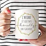 Don't Give a F*ck Mug