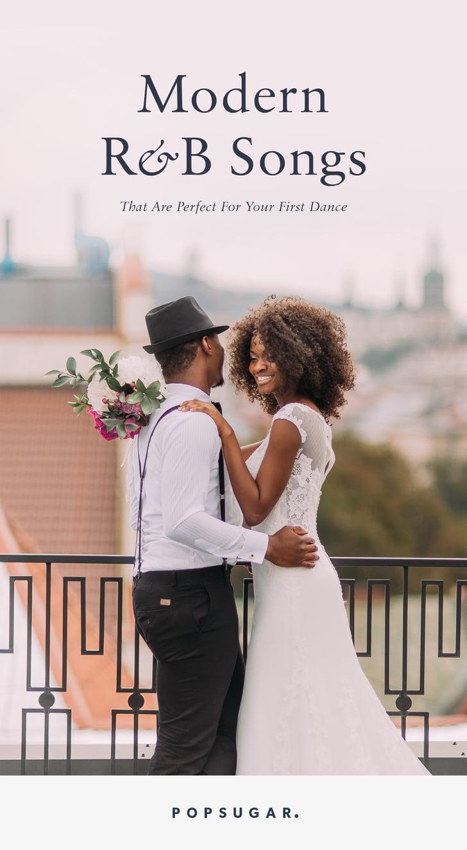 R B First Dance Songs For Weddings Popsugar Entertainment