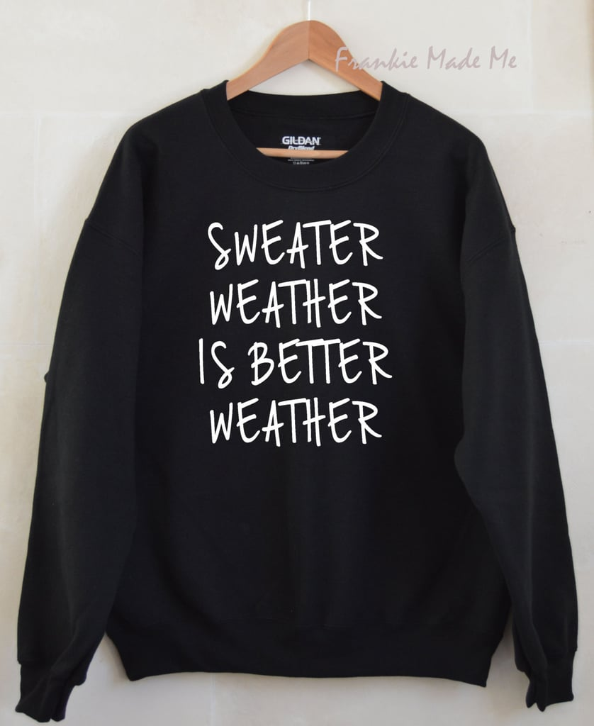 For the Friend Who Is Sweater Obsessed