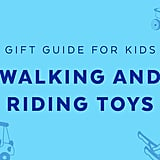 Best Walking and Riding Toys for 3-Year Olds in 2018
