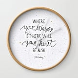 """Where Your Treasure Is"" Quote Clock ($27, originally $30)"