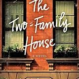 The Two-Family House by Lynda Cohen Loigman, March 8