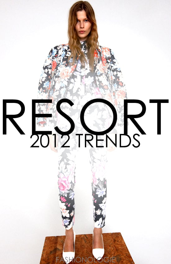 Top Resort 2012 Fashion Trends