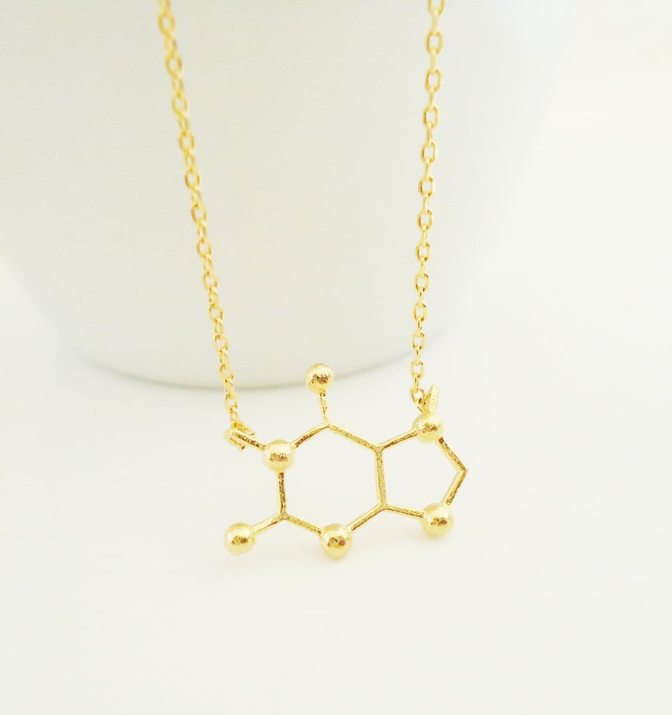 This simple gold-plated molecular structure necklace ($13) shows the chemical structure of caffeine, so gift it to your favorite coffee-lover.