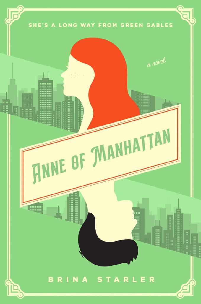 Anne of Manhattan by Brina Starler