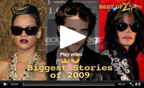 Robert Pattinson, Rihanna, and Michael Jackson Top PopSugar Rush's Biggest Stories of 2009!
