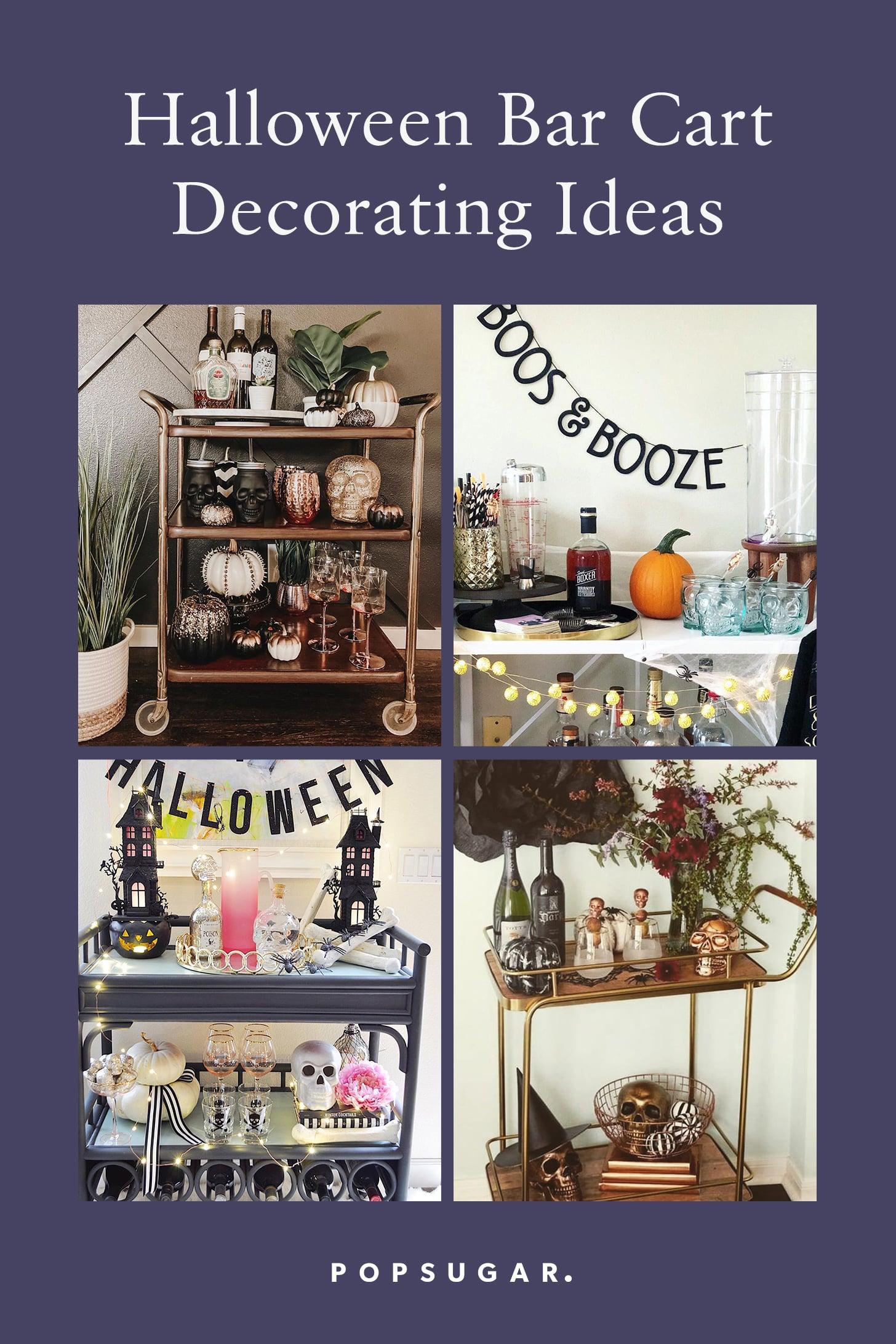 Halloween Bar Cart Decorating Ideas Popsugar Home