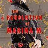 The Revolution of Marina M. by Janet Fitch, Out Nov. 7