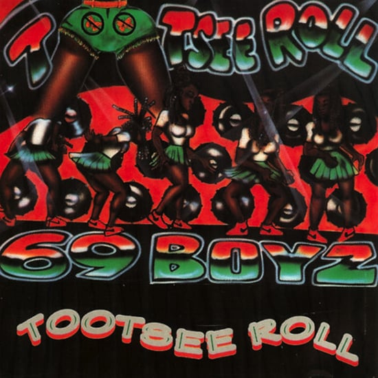 """Tootsee Roll"" by 69 Boyz"