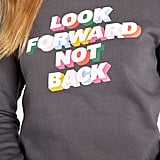Look Forward Graphic Sweatshirt