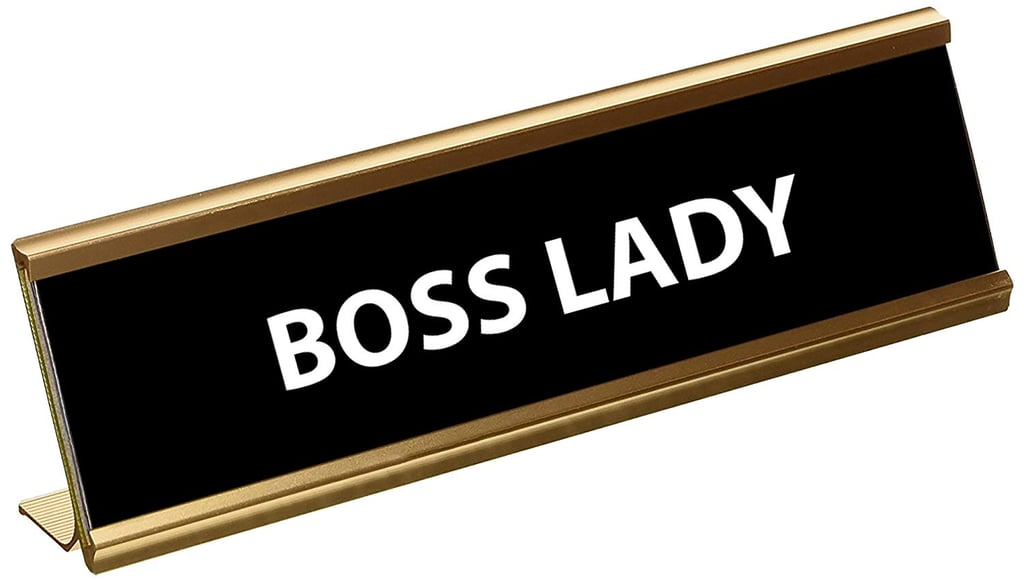 Funny Boss Lady Engraved Desk Plaque
