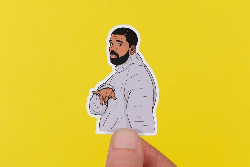 What to Buy Drake Fans