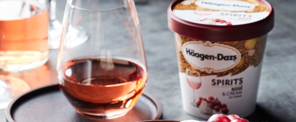 Häagen-Dazs Is Releasing Rosé- and Whiskey-Infused Ice Cream
