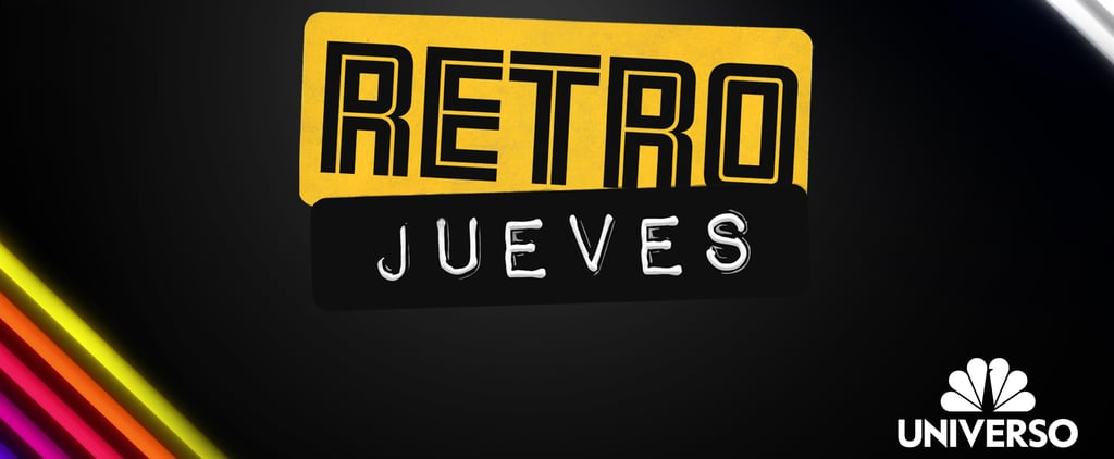 Universo Is Reviving Iconic Latin Throwback Shows
