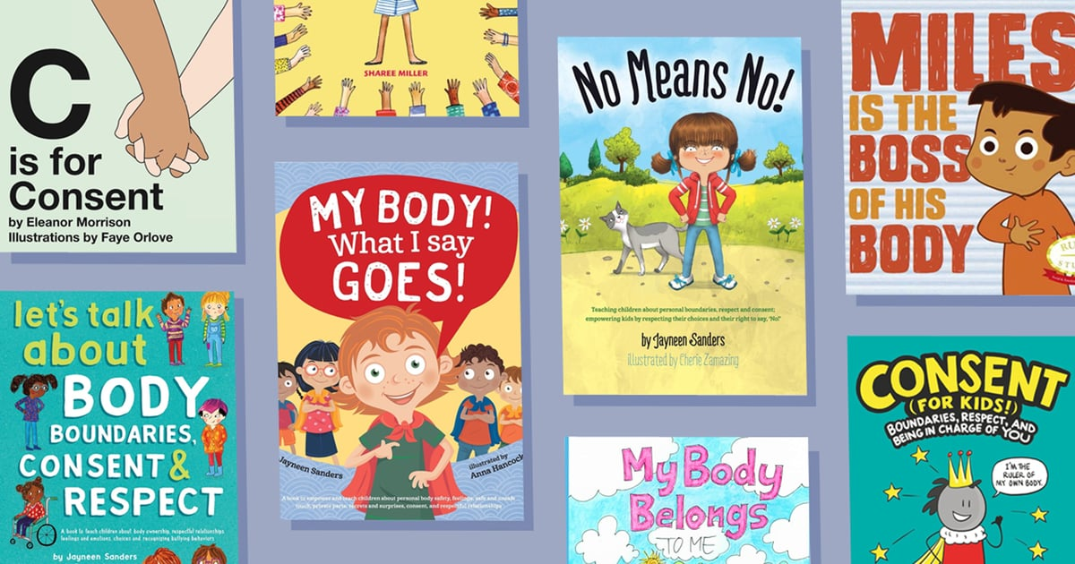24 Books About Consent and Bodily Autonomy For Toddlers and Kids