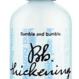 Bumble and Bumble Bb.Thickening Spray ($29)