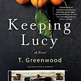 Keeping Lucy by T. Greenwood