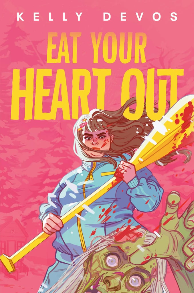 Eat Your Heart Out by Kelly deVos