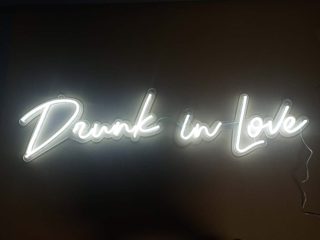 Drunk in Love Neon LED Sign