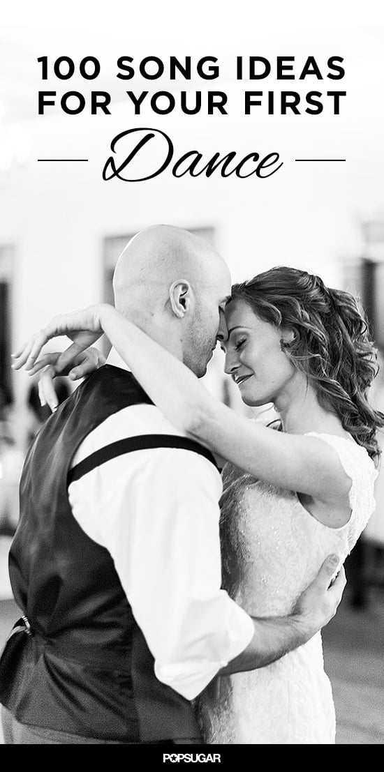 100 First Dance Songs