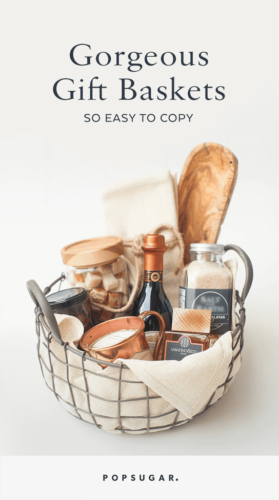 Gift Basket Ideas Popsugar Home