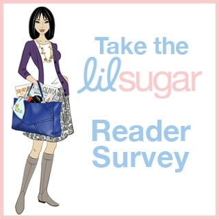Take the lilsugar Reader Survey!
