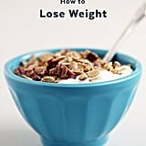 How Do I Lose Weight?