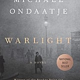 Aug. 2018 — Warlight by Michael Ondaatje
