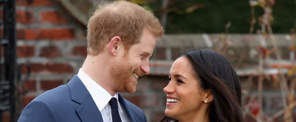 Everything We Know About Prince Harry and Meghan Markle's Upcoming Royal Wedding
